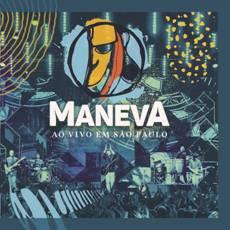 """Maneva lança CD, DVD e álbum digital, """"Ao Vivo em São Paulo"""""""