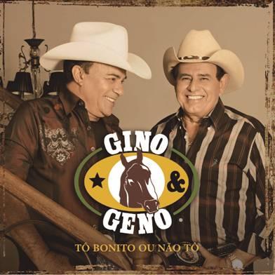 """Gino & Geno lançam o CD e álbum digital """"Tô Bonito ou Não Tô"""""""