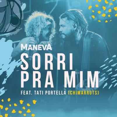 """Maneva lança clipe da música inédita """"Sorri pra Mim"""", com a participação de Tati Portella, do Chimarruts"""