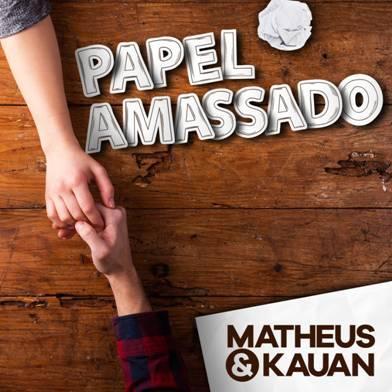 """Matheus & Kauan lançam o single e vídeo de """"Papel Amassado"""", extraído do novo DVD, """"Na Praia 2"""""""