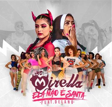 """Mc Mirella lança o single """"Ela Não é Santa"""""""