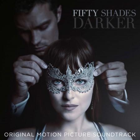 """""""Cinquenta Tons Mais Escuros"""" já está em cartaz em todo o Brasil. Ouça agora a trilha sonora deste grande sucesso do cinema"""