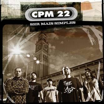 """CPM 22 lança o clipe de """"Ser Mais Simples"""", primeiro single do novo disco de inéditas, """"Suor e Sacrifício"""""""