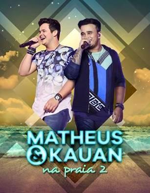 "Matheus & Kauan lançam o álbum digital ""Na Praia 2"""