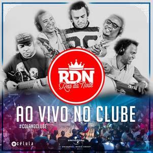 "RDN lança o single ""#AoVivoNoClube"""