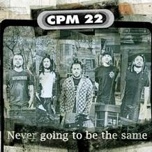 "CPM 22 lança a música ""Never Going To Be The Same"", com a participação de Trever Keith, vocalista da banda de punk rock californiana, Face To Face"