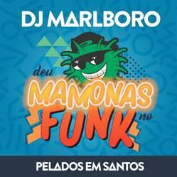 """DJ Marlboro lança o álbum """"Deu Mamonas no Funk"""", em todas as plataformas digitais, e o vídeo """"Pelados em Santos"""", com o MC Créu"""
