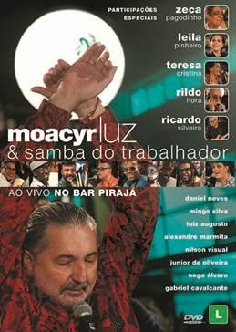 """Moacyr Luz lança os vídeos das músicas """"A Reza do Samba"""", """"Mandingueiro"""" e """"Consolação – Ft. Ricardo Silveira"""", extraídos do DVD inédito """"Moacyr Luz & Samba do Trabalhador – Ao Vivo no Bar Pirajá"""""""