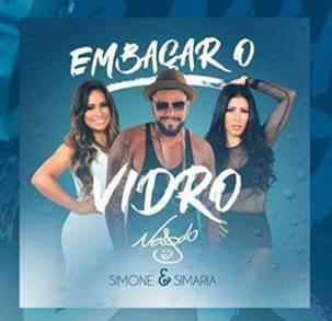 """Naldo Benny acaba de lançar a música """"Embaçar o Vidro"""", com Simone & Simaria"""