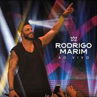 """Rodrigo Marim lança o CD e DVD """"Rodrigo Marim Ao Vivo"""""""