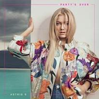 "Conheça ""Party's Over"", novo single de Astrid S"