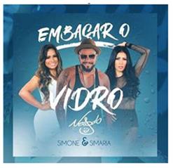 """Naldo Benny lança o clipe da música """"Embaçar o Vidro"""", com a participação da dupla Simone & Simaria"""