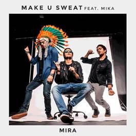 """Dance ao som de """"Mira"""", parceria do trio de DJs Make U Sweat com o carioca Mika!"""