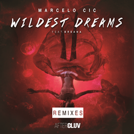 "Marcelo CIC está de volta com o novo EP ""Wildest Dreams – The Remixes"". Ouça agora!"