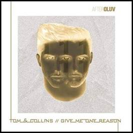 """Tom & Collins dão um novo olhar para a clássica """"Give Me One Reason"""""""