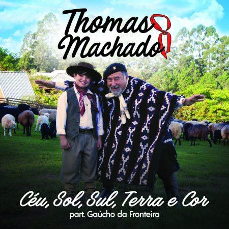 """Campeão da segunda temporada do """"The Voice Kids"""", Thomas Machado lança o single e o clipe de """"Céu, Sol, Sul, Terra e Cor"""", com a participação do cantor Gaúcho da Fronteira"""