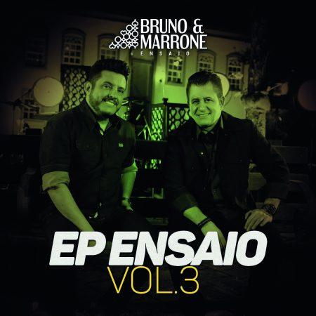 """A dupla Bruno & Marrone lança o EP """"Ensaio"""" – Vol.3 e os vídeos das músicas """"Sua Melhor Versão"""", """"Perfume"""" e """"Não Me Deixa Saber"""""""