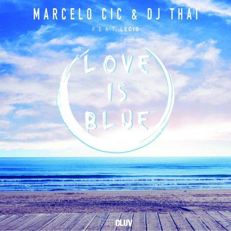 "Escute ""Love Is Blue"", novo single de Marcelo CIC"