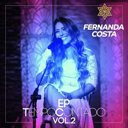 """Fernanda Costa lança o EP """"Tempo Contado"""" – Vol 2"""