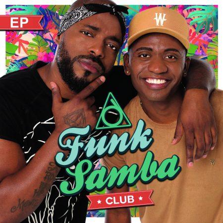 """Mesclando vários ritmos musicais, o Funk Samba Club lança o EP e o clipe """"Não Toca Nela"""""""