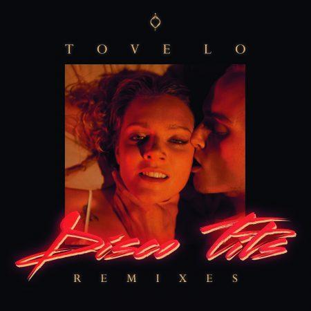 """Tove Lo lança segundo EP de remixes para o single """"Disco Tits"""""""