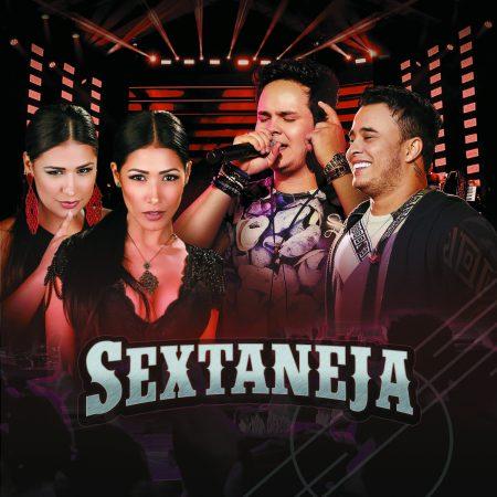 """Universal Music lança o álbum digital e o CD """"Sextaneja"""", uma coletânea de sucessos de grandes duplas sertanejas"""