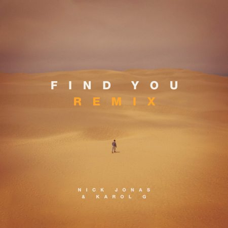 "Nick Jonas lança remixes de ""Find You"", incluindo parceria com a artista latina Karol G"