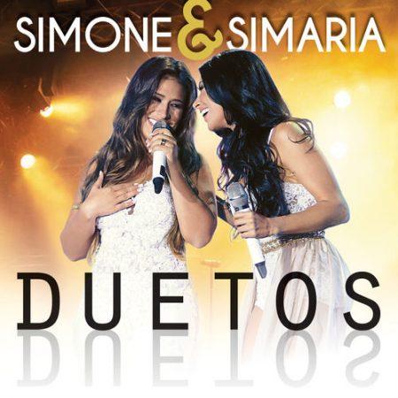 """Simone & Simaria lançam o álbum digital e o CD """"Duetos"""", com as grandes parcerias que marcaram a carreira da dupla"""