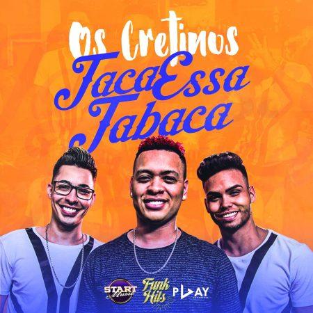 """O Canal """"Funk Hits"""" acaba de lançar o single e o lyric video de """"Taca Essa Tabaca"""", do grupo Os Cretinos, e o single e o vídeo de """"Tchau Tchau Mozão"""", de Luanna e Lorys, com a participação de Yuri Martins"""