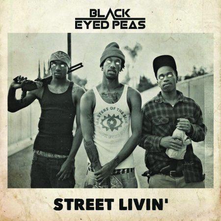 """Ouça """"Street Livin"""", a nova e poderosa música do grupo Black Eyed Peas!"""