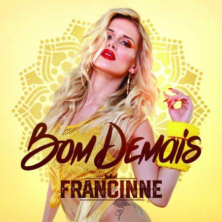 """Cantora Francinne aposta no reggaeton com o single e o clipe de """"Bom Demais"""""""