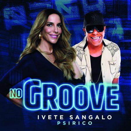 """Ivete Sangalo lança """"No Groove (Pega Pega Pega)"""", para embalar os foliões no Carnaval"""