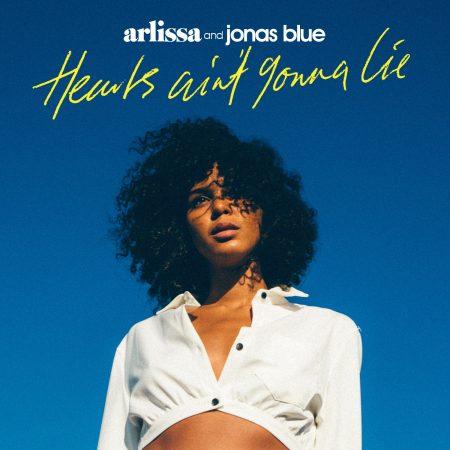 """DJ e produtor Jonas Blue apresenta a nova artista Arlissa com a colaboração em """"Hearts Ain't Gonna Lie"""""""