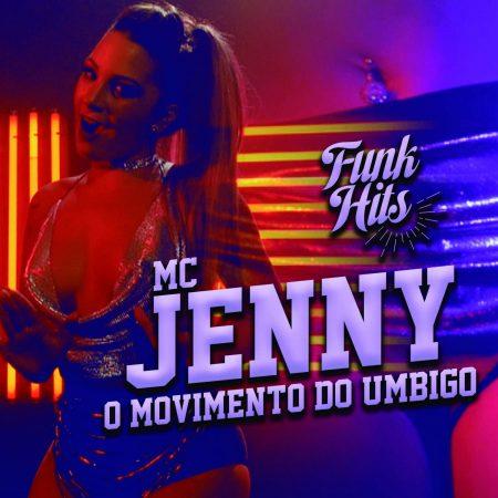 """Com quase meio milhão de seguidores, canal """"Funk Hits"""" lança clipe de """"O Movimento do Umbigo"""", de MC Jenny"""