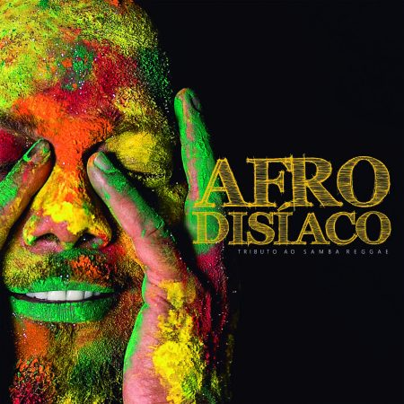 """Liderado pelo hitmaker Pierre Onassis, grupo Afrodisíaco lança hoje o e-álbum """"Um Tributo ao Samba Reggae"""""""