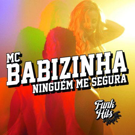 """Com mais de 700 mil seguidores, canal """"Funk Hits"""" lança clipe de """"Ninguém me Segura"""", de MC Babizinha"""