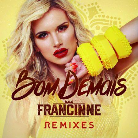 """""""Bom Demais"""", novo single da cantora Francinne, ganha EP com remixes"""