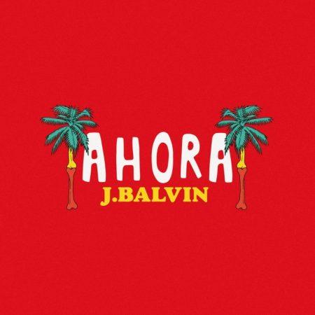"""J Balvin surpreende os fãs nas primeiras horas desta segunda-feira, com o lançamento da música """"Ahora"""""""