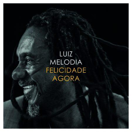 """Universal Music lança """"Felicidade Agora"""", canção inédita de Luiz Melodia"""