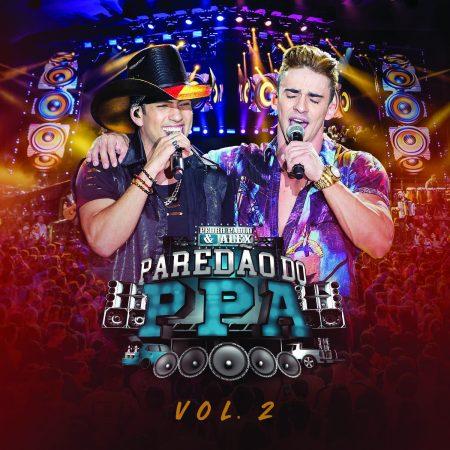 """Dupla Pedro Paulo & Alex apresenta o EP """"Paredão PPA – Vol. 2"""" com cinco músicas e mais quatro clipes"""