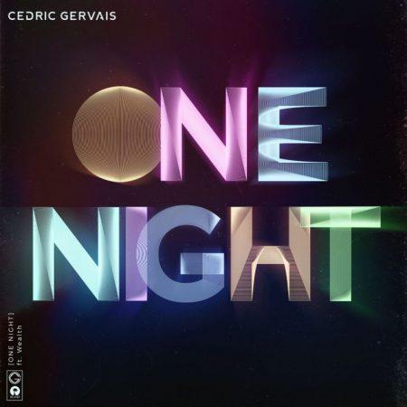 """DJ e produtor francês Cedric Gervais, lança seu novo single, """"One Night"""""""
