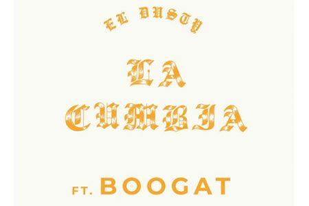 """El Dusty divulga seu novo single, """"La Cumbia"""", em parceria com Boogat"""
