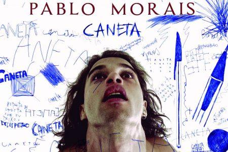 """Pablo Morais lança o single e o clipe de """"Caneta"""", sua segunda canção autoral"""