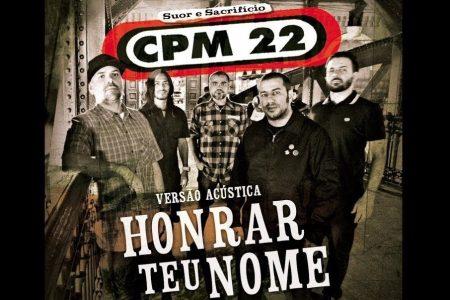 """CPM 22 lança o single de """"Honrar Teu Nome – Acústico"""", nas plataformas digitais"""