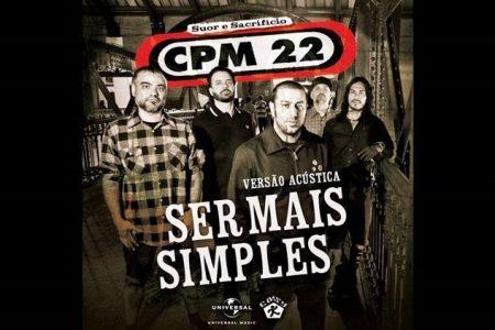 """""""Ser Mais Simples – Acústico"""", novo single da banda CPM22, acaba de chegar nas plataformas digitais"""