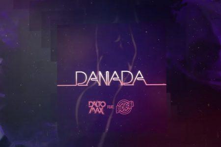 """O DJ Dalto Max apresenta a música e o lyric video de """"Danada"""", com a participação de Buchecha"""