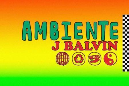 """O hitmaker J Balvin lança seu novo single, """"Ambiente"""", e anuncia a pré-venda de seu novo álbum, """"Vibras"""""""