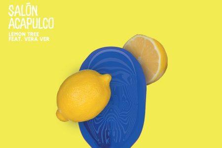 """""""Lemon Tree"""", segundo single do Salón Acapulco, é lançado hoje"""