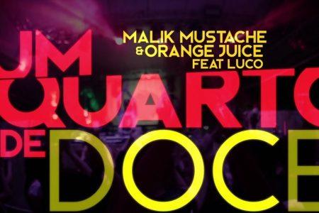 """Destaque na cena eletrônica brasileira, Malik Mustache acaba de lançar, em parceria com o Orange Juice, o single e o lyric video de """"Um Quarto de Doce"""", com a participação de Luco"""