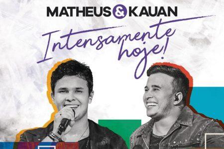 """A dupla Matheus & Kauan acaba de lançar o EP """"Intensamente Hoje!"""" (Volume 2) e mais cinco vídeos do projeto"""